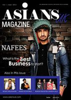 AsiansUK Magazine - Read your FREE copy now at www.asiansuk.com.  Asians UK - all for the British Asian.  Front cover - Nafees Sazaa