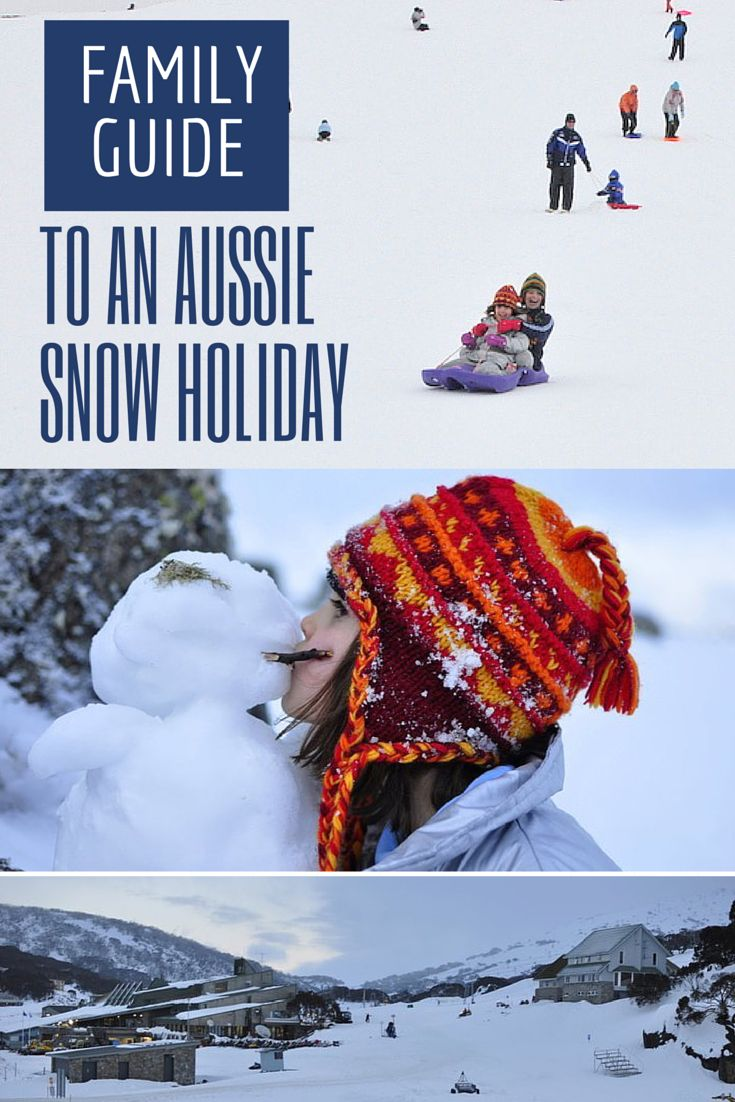 Family guide to a snow holiday in Australia