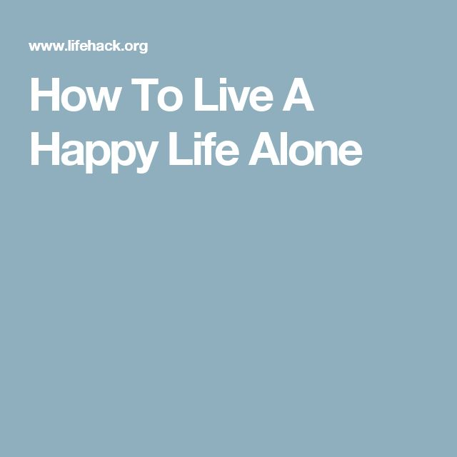 Happy Lonely Quotes: Best 25+ Happy Alone Ideas On Pinterest