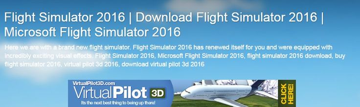 When Microsoft Flight Simulator 2016 release date? Which is the best flight simulator 2017? We are writing in our blog article with details of the best flight simulators and release date. http://flightsimulator2016.blogspot.com/