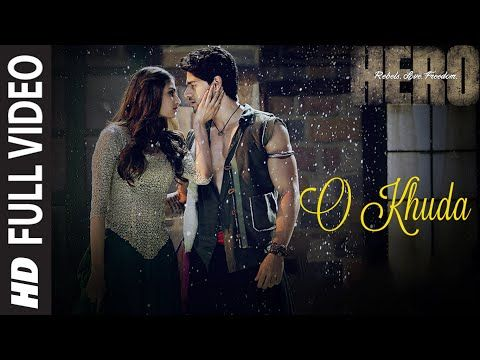 O Khuda FULL VIDEO Song - Amaal Mallik | Hero | Sooraj Pancholi, Athiya Shetty | T-Series - YouTube