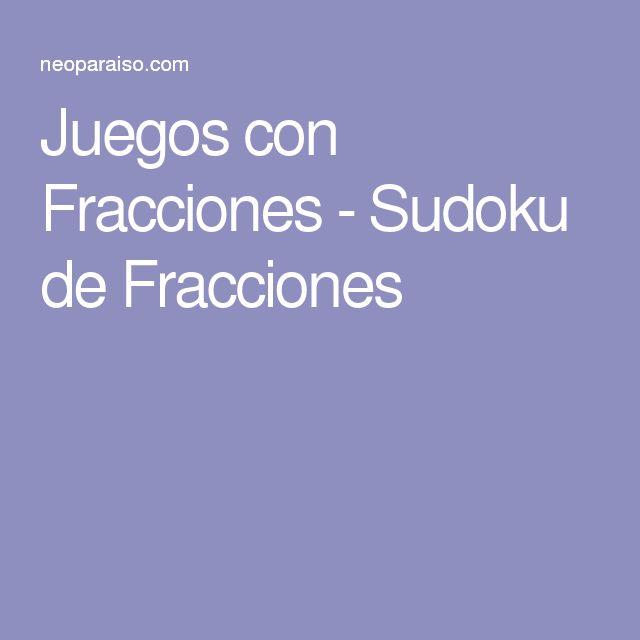 Juegos con Fracciones - Sudoku de Fracciones