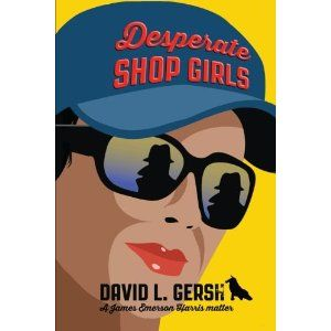 #Book Review of #DesperateShopGirls from #ReadersFavorite - https://readersfavorite.com/book-review/desperate-shop-girls  Reviewed by Roy T. James for Readers' Favorite  Desperate Shop Girls by David L. Gersh has James Harris, a practicing lawyer living with his divorced wife, confronted with a pretty client, Janet Mason, a well known TV star. He gets a handsome retainer from Janet for representing someone impersonating her in a suit against her husband's business interests. Subsequently…
