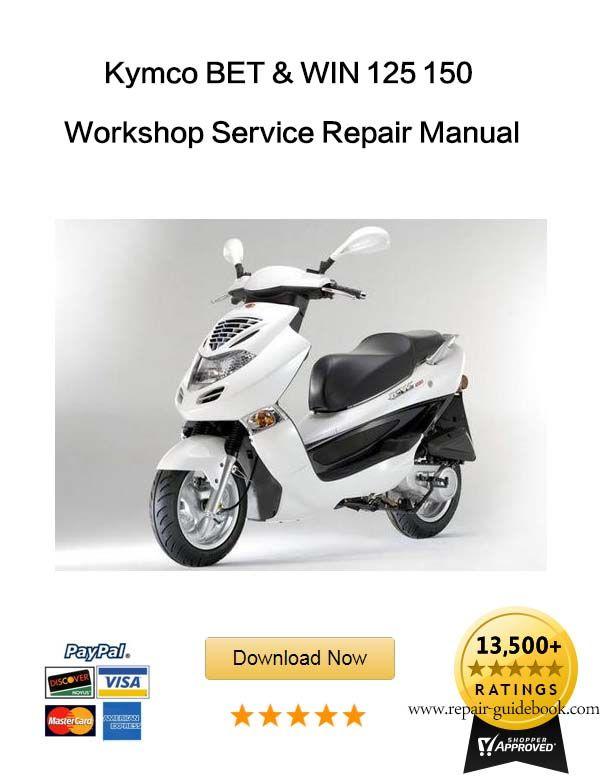 Kymco Bet Win 125 150 Workshop Service Repair Manual Download Repair Manuals Repair Dune Buggy