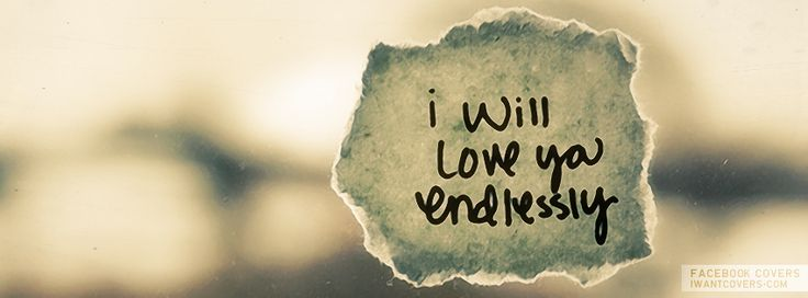 LOVE Timeline cover for Facebook: I will love you endlessly