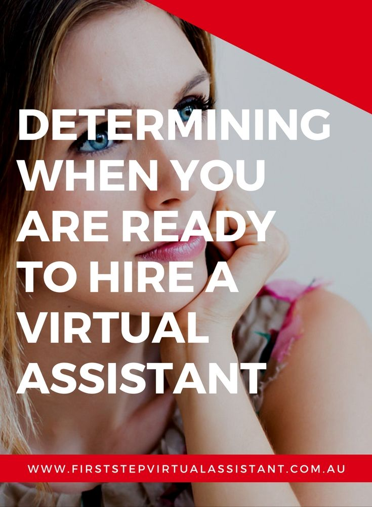 Determining when you are ready to hire a Virtual Assistant