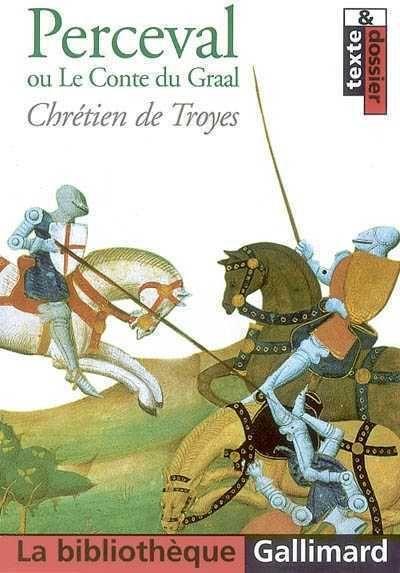 Chrétien de Troyes | Perceval ou Le Conte du Graal
