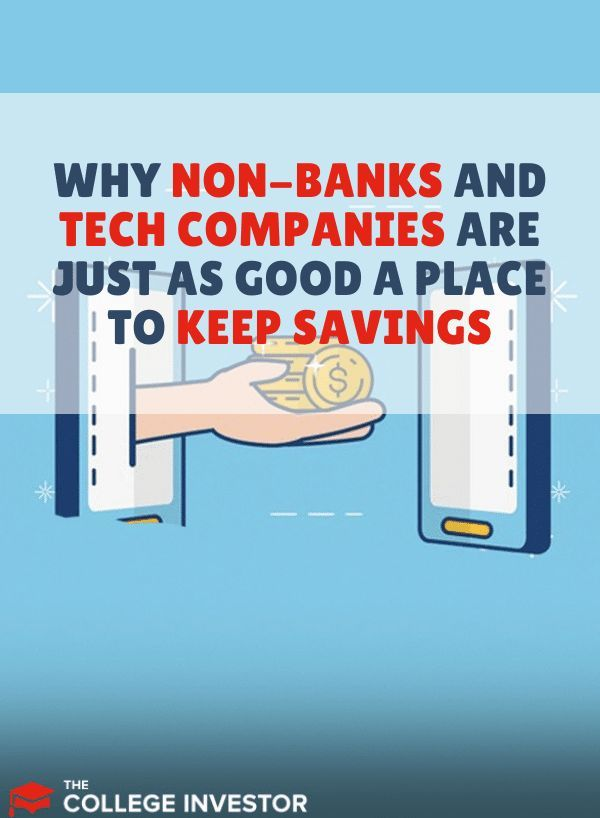 Non Banks And Tech Companies Places Just As Good To Keep Savings