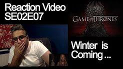 //  GOT - Game of Thrones Season 2 Episode 7 - SE02E07 - Reaction Video - Duration: 12:04.