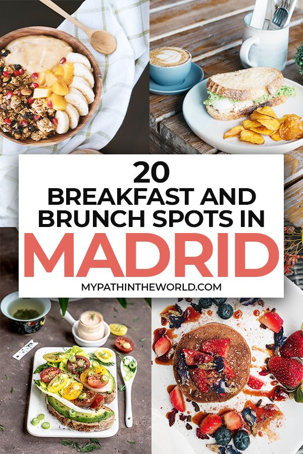 20 Places To Enjoy The Best Breakfast And Brunch In Madrid In 2020 Madrid Food Travel Food Places To Eat Breakfast