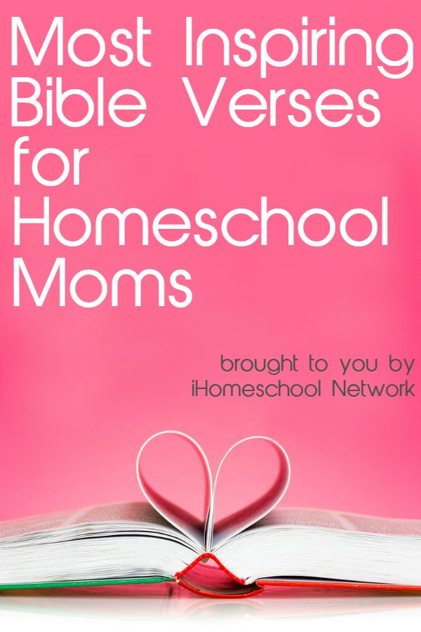 Most Inspiring Bible Verses for Homeschool Moms