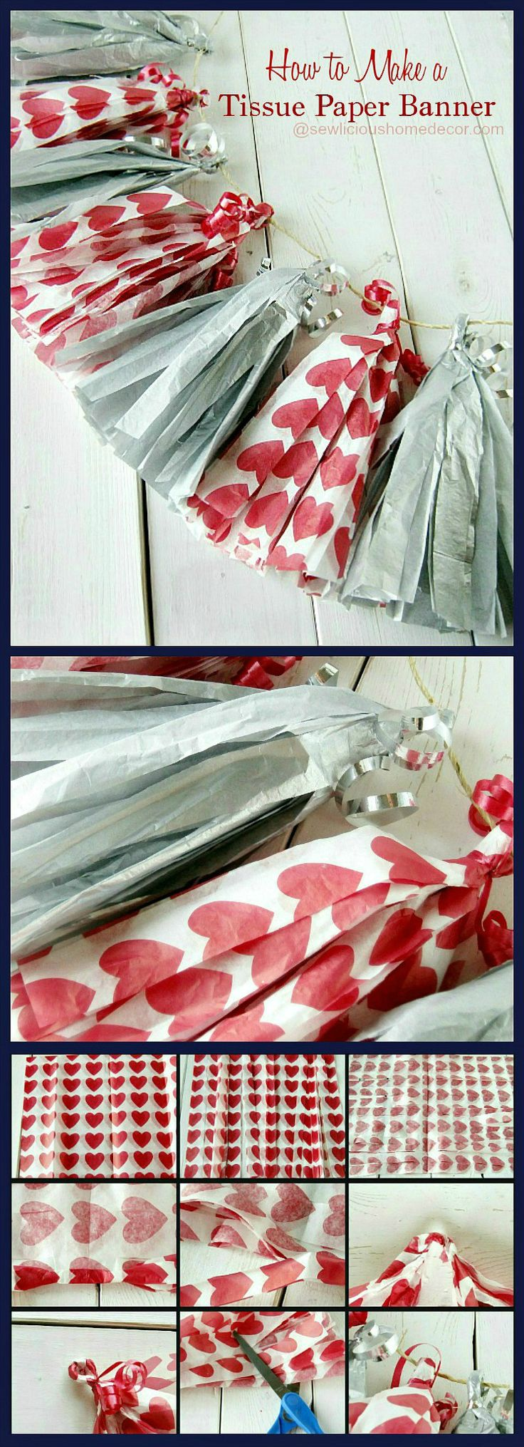 How To Make Tissue Paper Party Banners Tutorial. Use heart tissue paper for Valentine's Day parties! sewlicioushomedecor.com