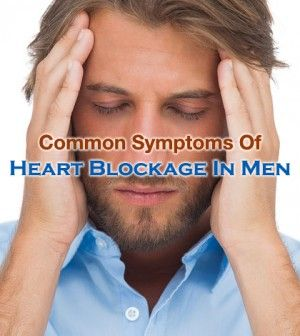 Commonly Found #HeartBlockage #Symptoms In #Men -   #Heart #HeartDisease #HeartBlock #SymptomsOfHeartBlock #HeartBlockageSymptoms