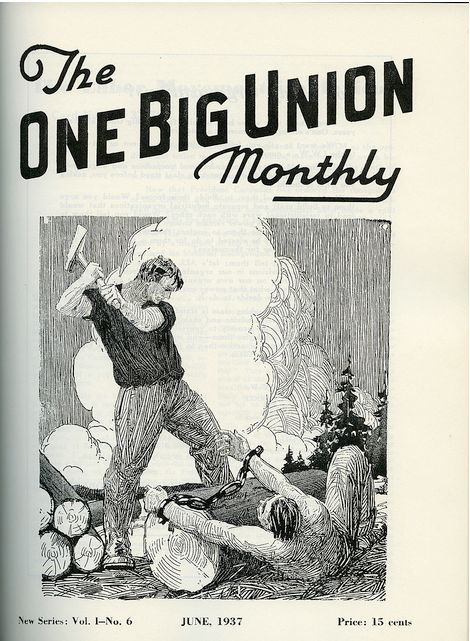 The One Big Union MonthlyPolitics Graphics, Big Union, Union Month, Mr. Big, Book Or Something