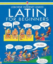 Latin for Beginners internet links: lots of links for learning about Latin