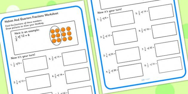 Halves And Quarters Fractions Worksheets - fraction, numeracy ...