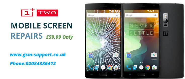 Replace your oneplus 2 cracked screen in just £59.99 Only !!