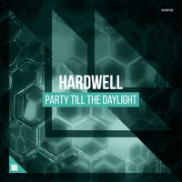 Party Till The Daylight [FREE DOWNLOAD] by HARDWELL on SoundCloud