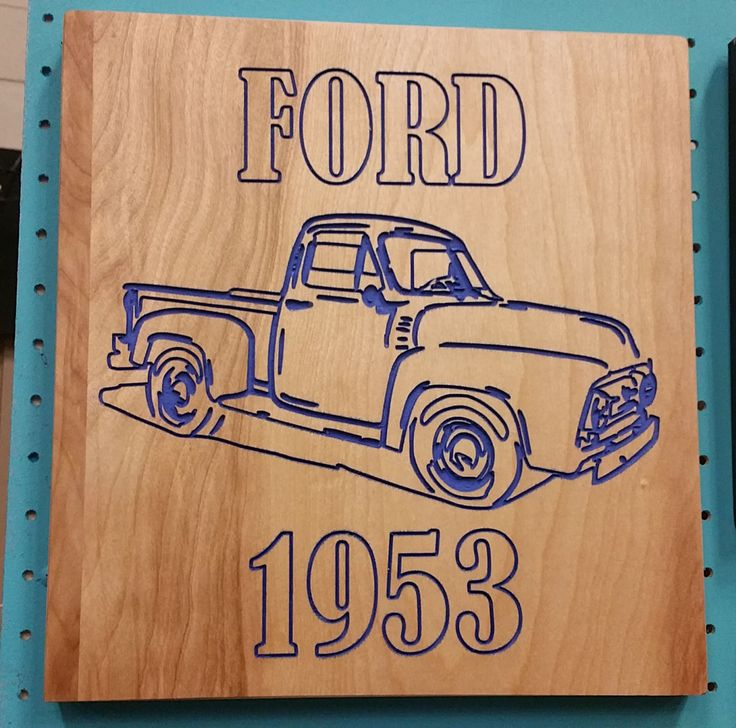 53 Ford Engraved Carved - Custom quote welcome Sign Quote Sign Wood sign 1953 Ford Truck Sign