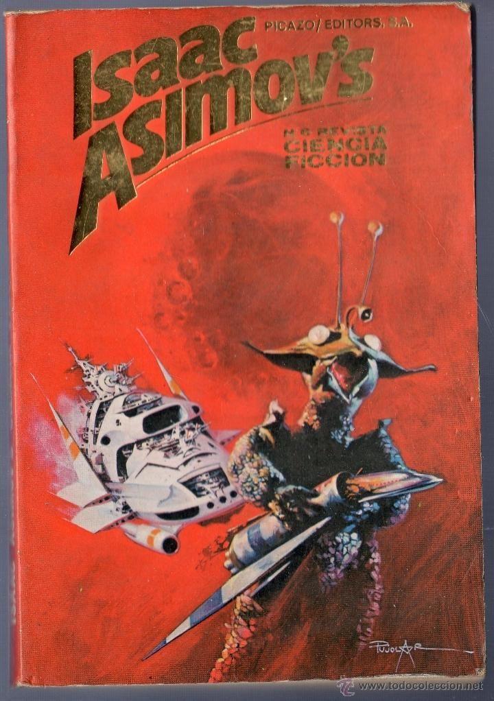 ISAAC ASIMOV'S. REVISTA CIENCIA FICCIÓN Nº 6. EDICIONES PICAZO / EDITORES, S.A. BARCELONA. 1980. - Foto 1