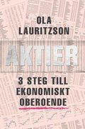 Aktier : 3 steg till ekonomiskt oberoende