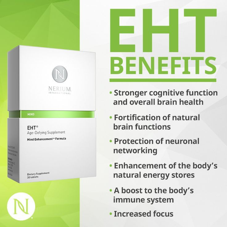 EHT has been shown to: • Promote better cognitive function ...