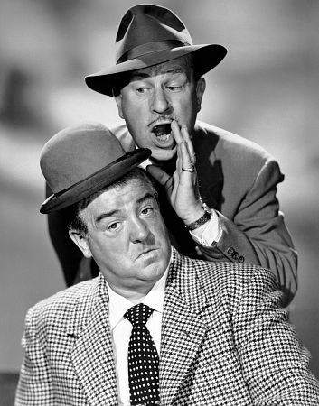 Abbot and Costello - When I was a kid I'd scour the TV guide to find Abbott and Costello movies.  I also looked for Jerry Lewis and Danny Kaye movies.  I was not your typical girl.  :D