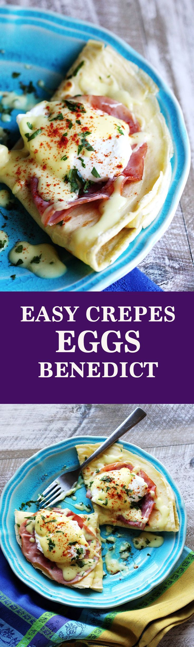 Easy Crepes Eggs Benedict - Amazing twist on THE classic American breakfast. Next time you feel like Eggs Benedict, try to pair them with classic French crepes and make these easy crepes eggs Benedict. We couldn't get enough.