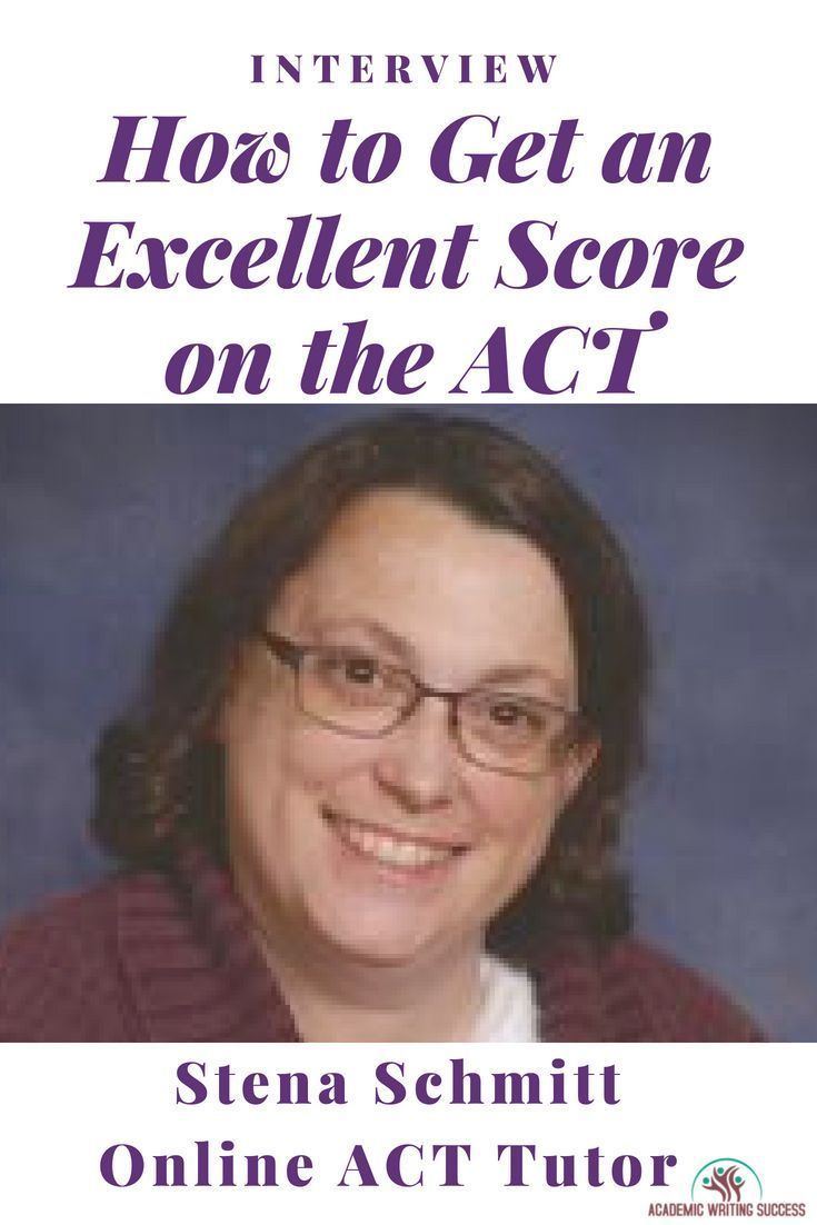 Act Tutor In This Interview With Online Act Tutor Stena Schmitt You Ll