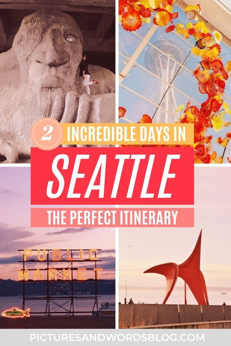 The Perfect Seattle Weekend Itinerary The Ultimate Seattle Travel Guide In 2020 Seattle Travel Seattle Travel Guide Usa Travel Guide