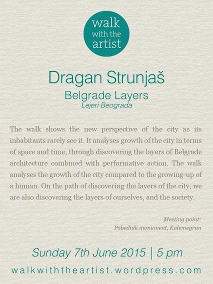 WALK WITH DRAGAN STRUNJAŠ Belgrade Layers / Lejeri Beograda
