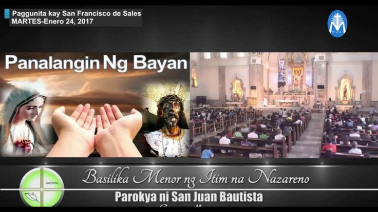 "TV Mass ""Paggunita kay San Francisco De Sales - Quiapo Black Nazarene"" J..."