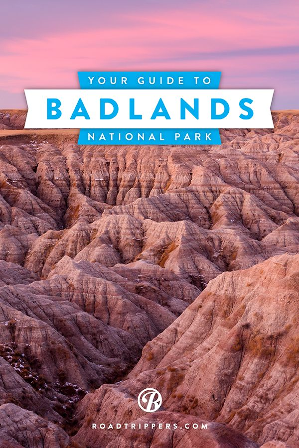 Five reasons why you need to visit Badlands National Park.