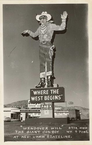 Wendover Will Giant Cowboy Sign Postcard: Summer 2013, 2013 Issues, Utah Roads Trips, American Roads, Signs Postcards, Cowboy Signs, Nevada Utah, Giants Cowboy, Forts Worth