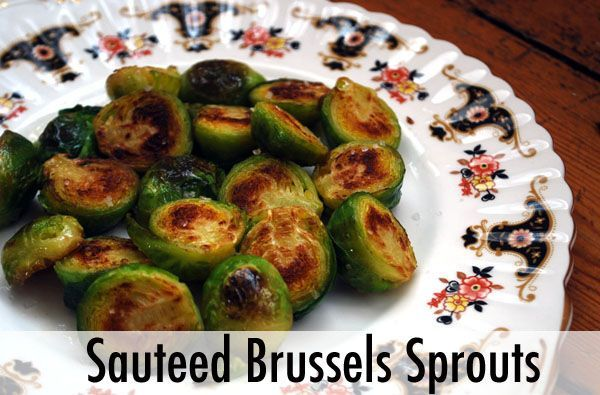 Sauteed Brussels Sprouts Recipe. | Recipes | Pinterest
