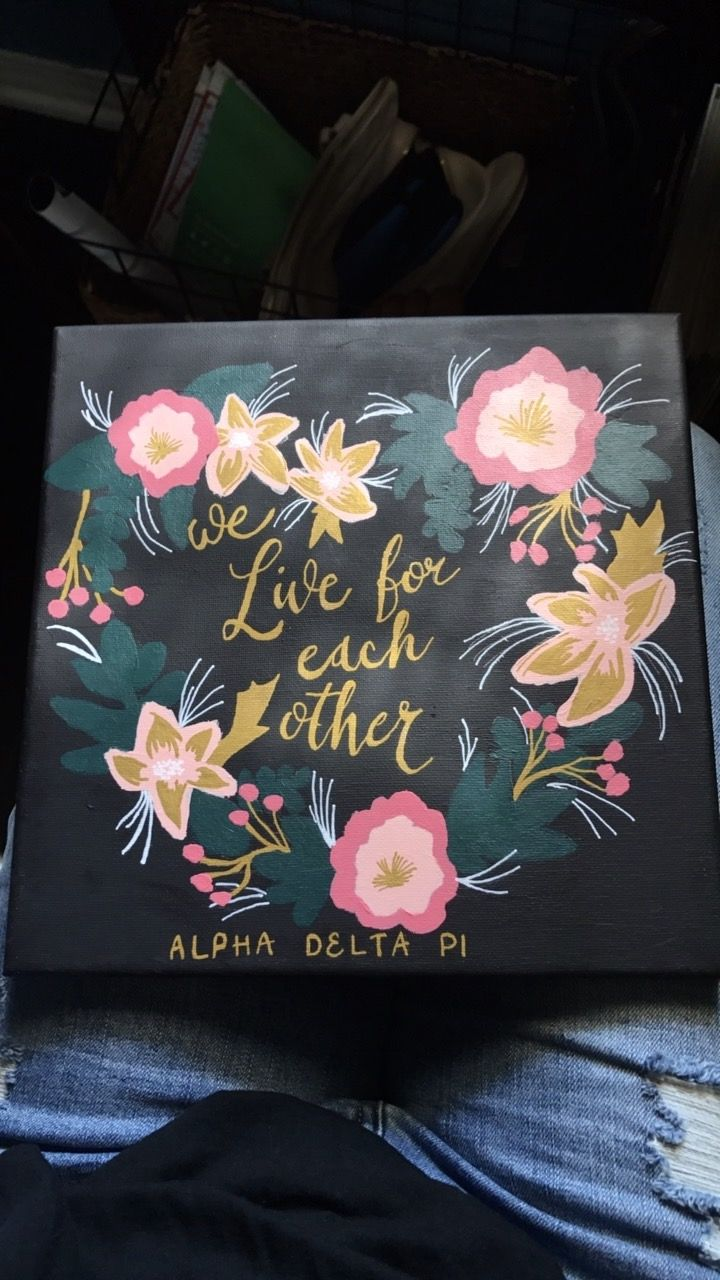 Sorority canvas ADPi we live for each other