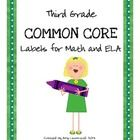 This document contains 2x4 labels for each of the Math and English Language Arts Common Core standards for third grade. The labels can be used in l...