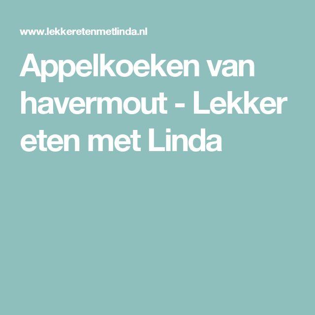 Appelkoeken van havermout - Lekker eten met Linda