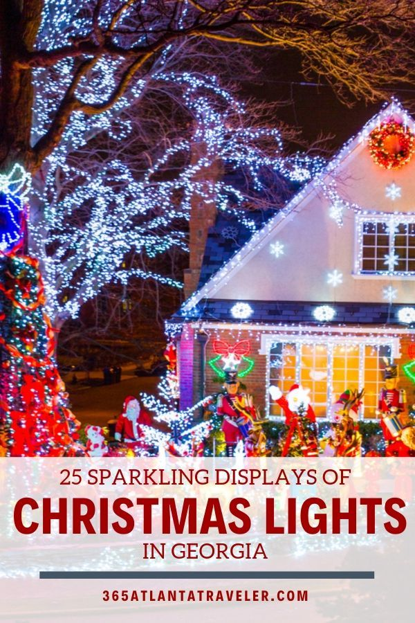 25 Sparkling Christmas Light Displays Near Atlanta 2019 Residential Lights Shows Best Christmas Lights Christmas Light Displays Christmas Lights