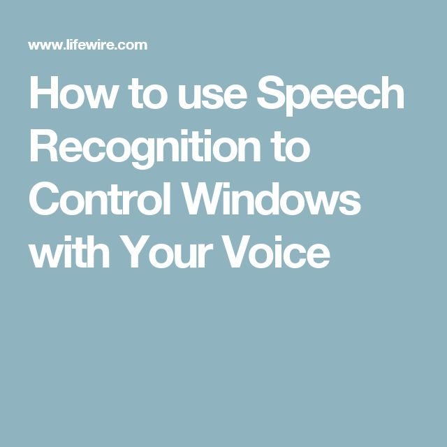 How to use Speech Recognition to Control Windows with Your Voice