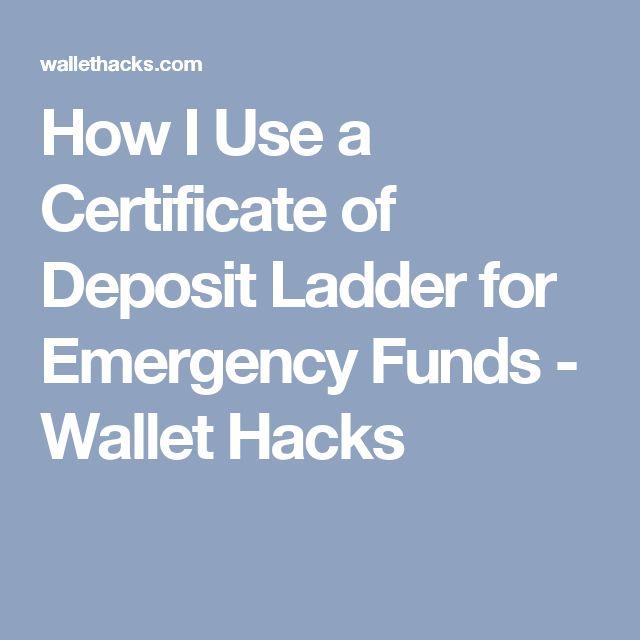 How I Use a Certificate of Deposit Ladder for Emergency Funds - Wallet Hacks
