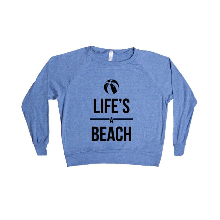Life's A Beach Beaches Vacation Ocean Sand Salt Water Funny Pun Puns Play On Words Joke Jokes SGAL7 Women's Raglan Longsleeve Shirt