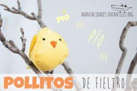Pollitos de Fieltro. #Manualidades hechas de #Fieltro para niños.