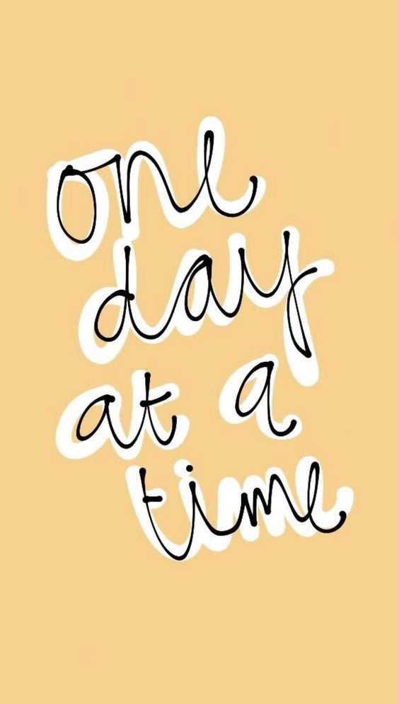 One Day At A Time Background Quotes Wallpaper Quotes Motivation