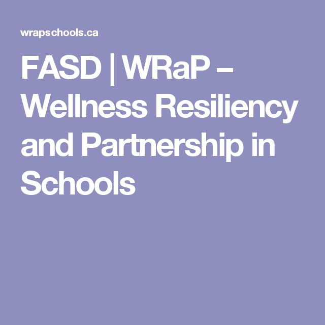 FASD   WRaP – Wellness Resiliency and Partnership in Schools