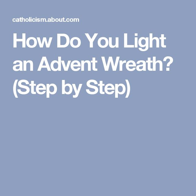 How Do You Light an Advent Wreath? (Step by Step)