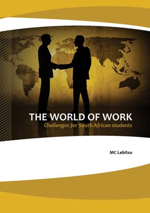 The World of Work can bring about challenges especially amongst the youth of our country, South Africa, who are statistically speaking in majority. The intention of this book is to highlight challenges faced by students after dropping out from school, finishing Grade 12 or tertiary education and are 'ready' to enter the world of work.