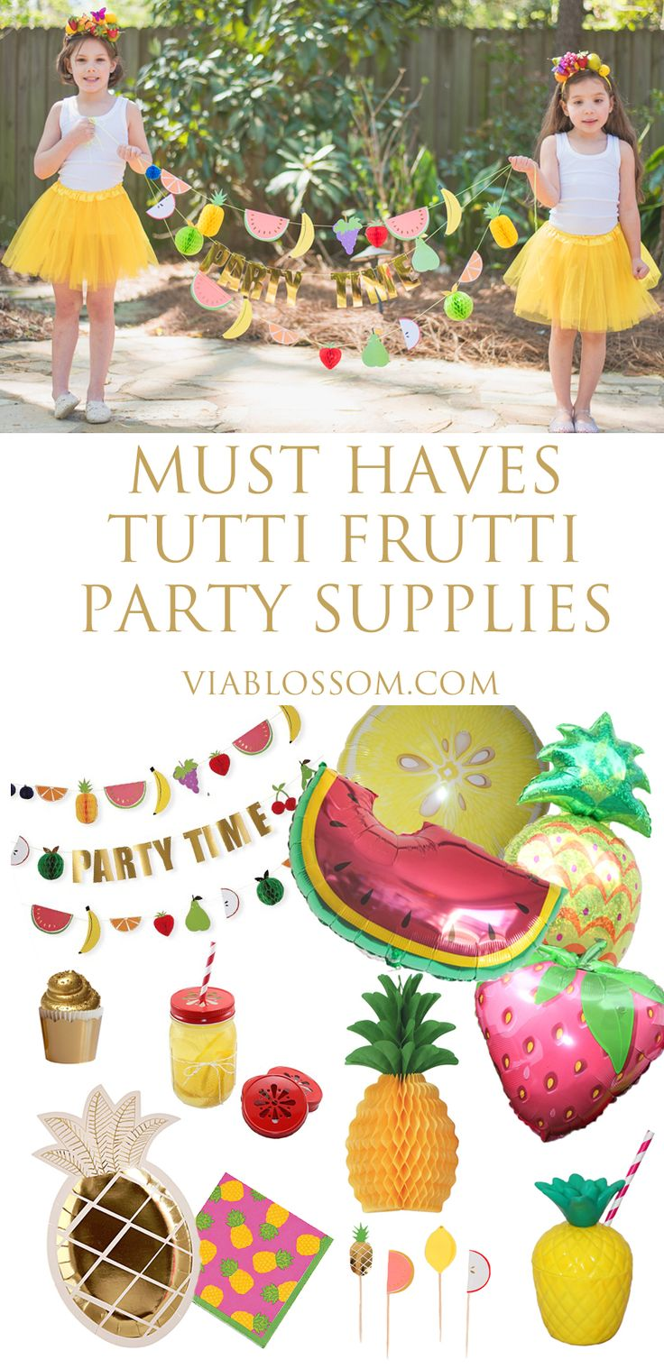Must Haves Tutti Frutti Fruit Party Supplies at the Via Blossom Blog