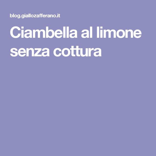 Ciambella al limone senza cottura
