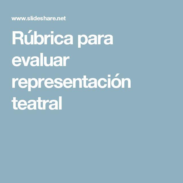 Rúbrica para evaluar representación teatral